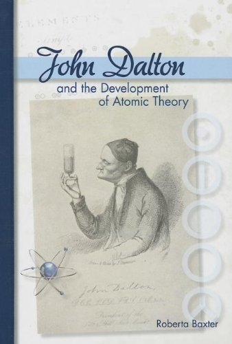 9781599351223: John Dalton and the Development of Atomic Theory (Profiles in Science)