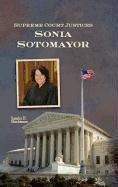 9781599351568: Sonya Sotomayor (Supreme Court Justices)