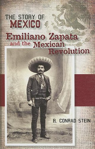 9781599351636: Emiliano Zapata and the Mexican Revolution (Story of Mexico)