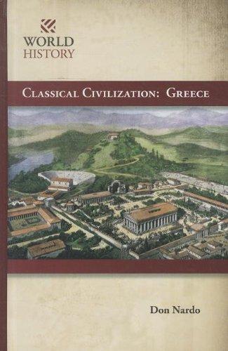 9781599351735: Classical Civilization: Greece (World History)