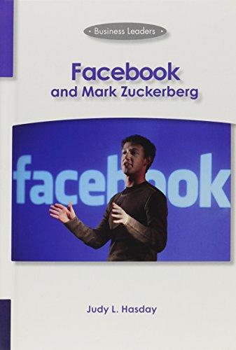 9781599351766: Facebook and Mark Zuckerberg: Business Leaders