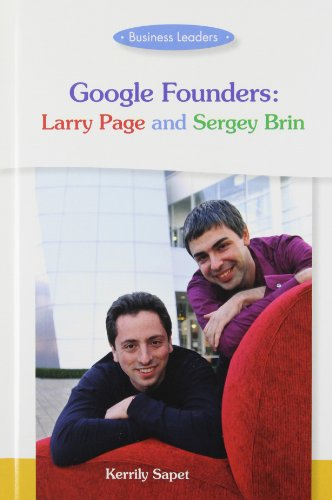 9781599351773: Google Founders: Larry Page and Sergey Brin (Business Leaders)