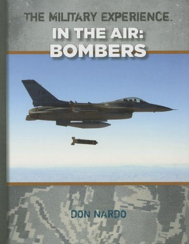 9781599353784: Bombers (Military Experience In the Air)