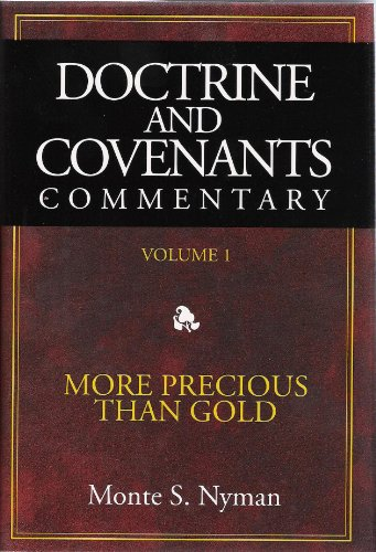 9781599360270: Doctrine & Covenants Commentary: More Precious Than Gold