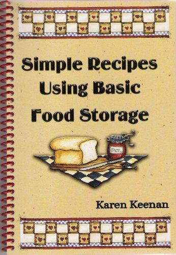 9781599360331: Simple Recipes Using Basic Food Storage