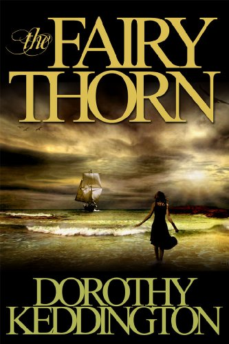 The Fairy Thorn: Dorothy Keddington