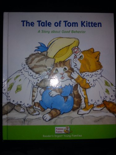 9781599390024: The Tale of Tom Kitten: A Story about Good Behavior
