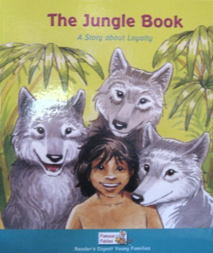 9781599390239: The Jungle Book: A Story About Loyalty (Famous Fables)