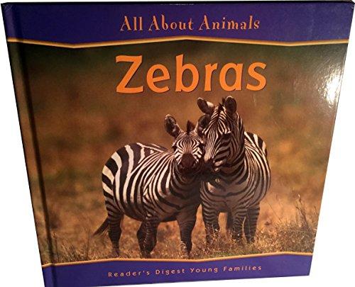 9781599390338: Zebras (Reader's Digest Animals)