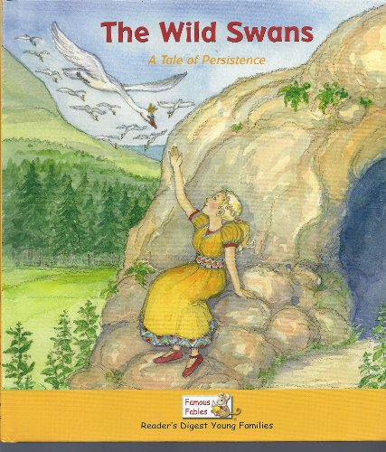 9781599390932: The Wild Swans: A Tale of Persistence