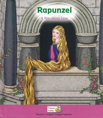 Rapunzel (A Tale About Love) (Famous Fables) (1599391546) by Sarah Albee