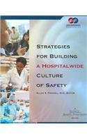 Strategies for Building a Hospitalwide Culture of Safety