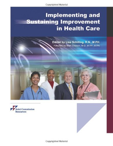 9781599401874: Implementing and Sustaining Improvement in Health Care
