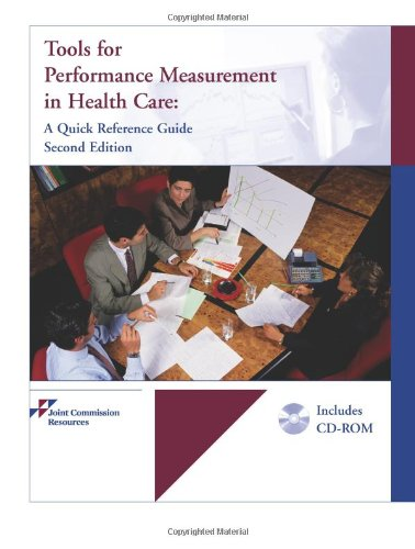 9781599401911: Tools for Performance Measurement in Health Care: A Quick Reference Guide [With CDROM]