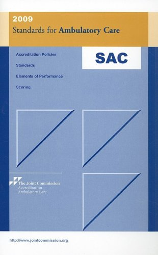 2009 Standards for Ambulatory Care: Joint Commission Resources