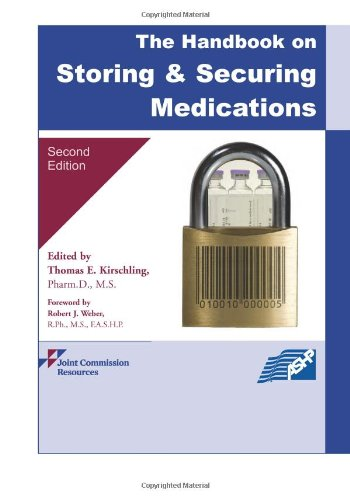 9781599403021: The Handbook on Storing and Securing Medications, 2nd edition