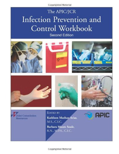 The APIC/JCR Infection Prevention and Control Workbook,: Joint Commission