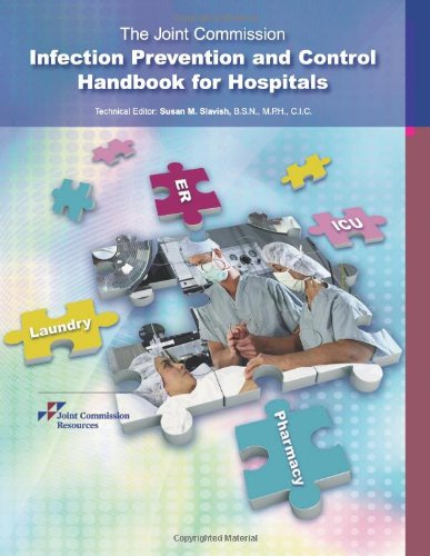 The Joint Commission Infection Prevention and Control Handbook for Hospitals (9781599403830) by Joint Commission