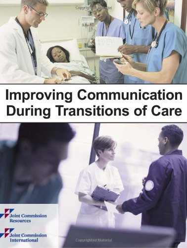 9781599404097: Improving Communication During Transitions of Care