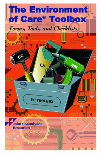 9781599404363: The Environment of Care Toolbox: Forms, Tools, and Checklists