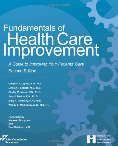 9781599405698: Fundamentals of Health Care Improvement: A Guide to Improving Your Patients' Care, Second Edition