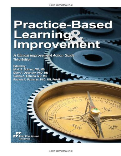 9781599407074: Practice-Based Learning and Improvement: A Clinical Improvement Action Guide