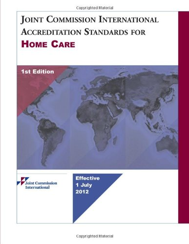 9781599407289: Joint Commission International Accreditation Standards for Home Care, 1st Edition