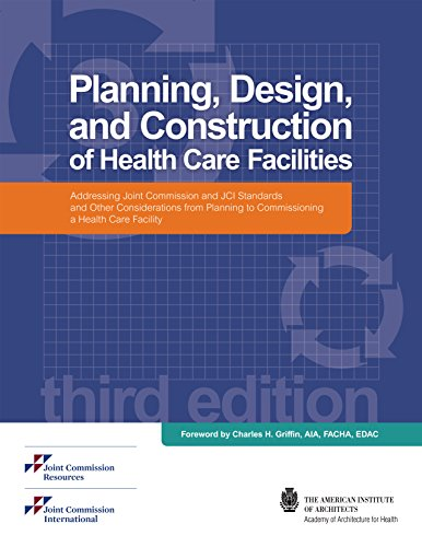 Planning, Design, and Construction of Health Care: Joint Commission Resources