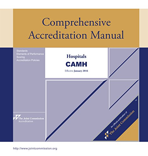 9781599409078: 2016 Comprehensive Accreditation Manual for Hospitals (CAMH)