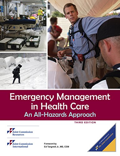 Emergency Management in Health Care, Third Edition: Joint Commission Resources