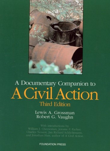 9781599410258: A Documentary Companion to a Civil Action