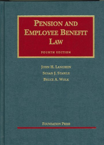 9781599410432: Pension And Employee Benefit Law (University Casebook)
