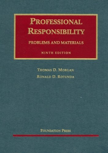 9781599410500: Professional Responsibility: Problems And Materials (University Casebook Series)