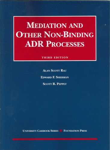9781599410555: Mediation and Other Non-Binding ADR Processes (Coursebook)