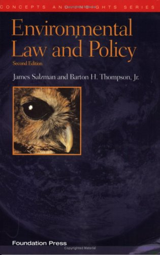 Environmental Law and Policy, Second Edition (Concepts: Barton H. Thompson
