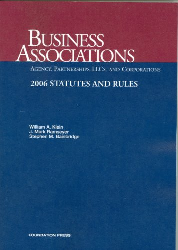 9781599410951: Business Associations: Statutes And Rules; 2006