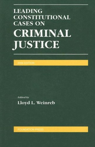 9781599411118: Leading Constitutional Cases on Criminal Justice (Leading Constitutional Cases on Criminal Justice)