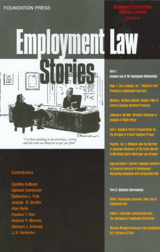 Estreicher and Lester's Employment Law Stories (Stories Series) (1599411180) by Samuel Estreicher; Gillian Lester