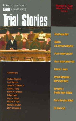 Trial Stories (Law Stories): Tigar, Michael; Davis,