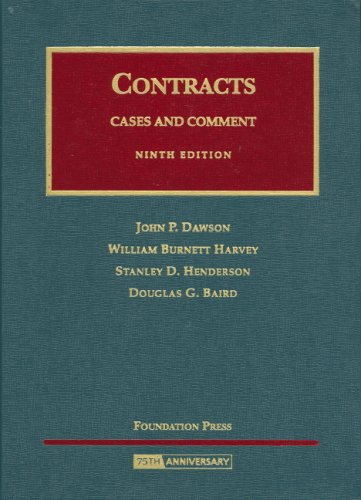 Contracts: Cases And Comment (University Casebooks): John P. Dawson;