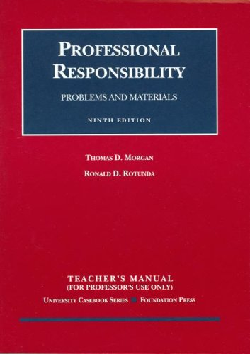 9781599411514: Professional Responsibility Problems and Materials