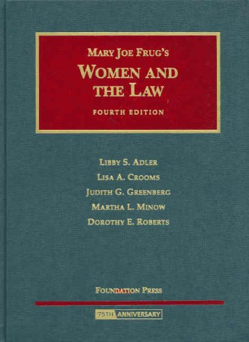 Women and the Law (University Casebook Series): Martha L. Minow,