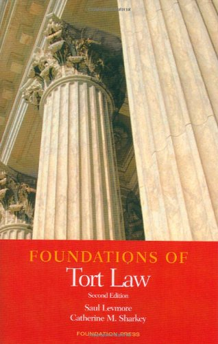 9781599411965: Foundations of Tort Law (Foundations of Law)