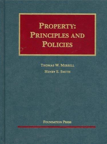 9781599412115: Property: Principles and Policies
