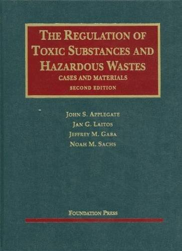 9781599412337: The Regulation of Toxic Substances and Hazardous Wastes (University Casebook Series)
