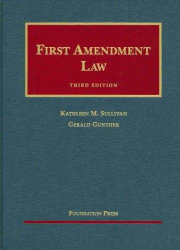 9781599412474: First Amendment Law (University Casebooks)