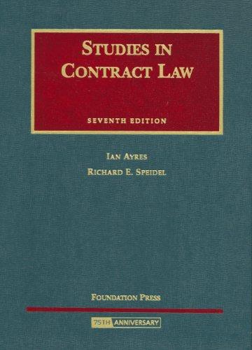 Ayres and Speidel's Studies in Contract Law,: Ian Ayres; Speidel,