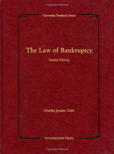 9781599412566: The Law of Bankruptcy, 2d (University Textbooks) (University Treatise Series)