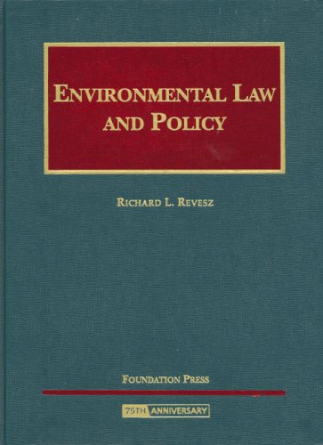 9781599412573: Environmental Law and Policy (University Casebook)
