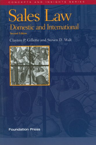 9781599412658: Sales Law: Domestic and International (Concepts and Insights)